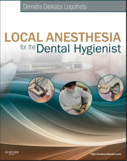 Local Anesthesia for the Dental Hygienist 1e 1st Edition