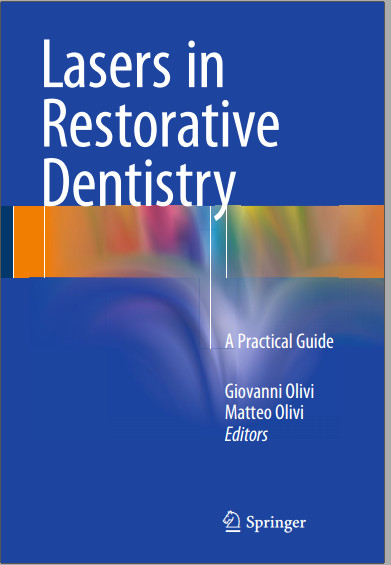Lasers in Restorative Dentistry: A Practical Guide 1st ed. 2015 Edition