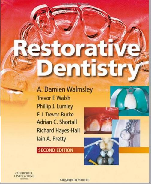Restorative Dentistry, 2e 2nd Edition