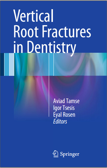 Vertical Root Fractures in Dentistry 2015th Edition