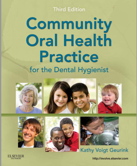 Community Oral Health Practice for the Dental Hygienist, 3rd Edition