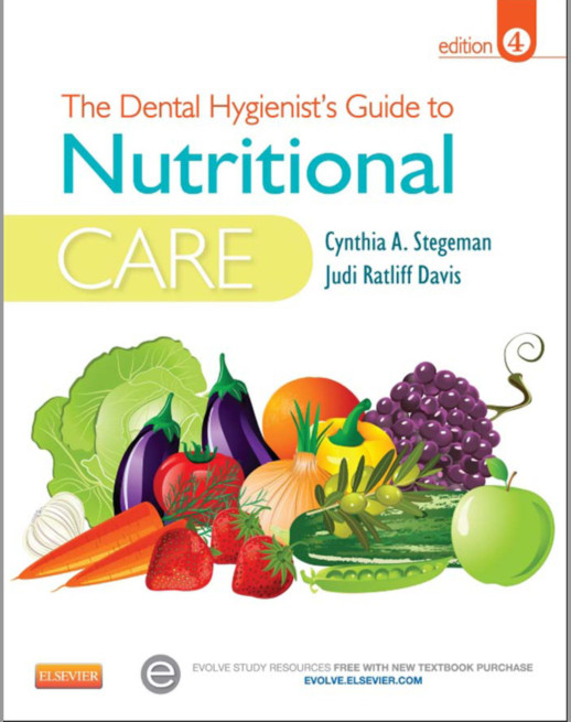 The Dental Hygienist's Guide to Nutritional Care, 4e