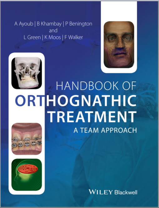 Handbook of Orthognathic Treatment: A Team Approach 1st Edition