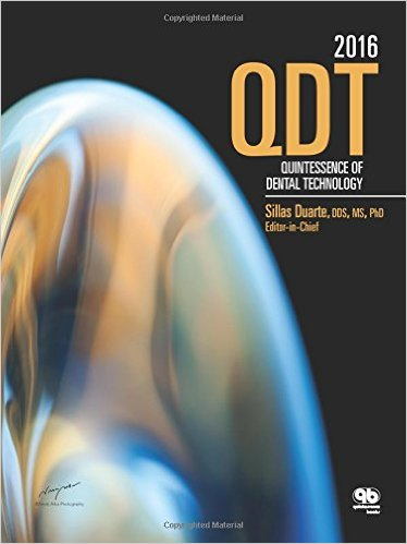 Quintessence of Dental Technology 2016 (QDT) (Qdt Quintessence of Dental Technology) 1st Edition