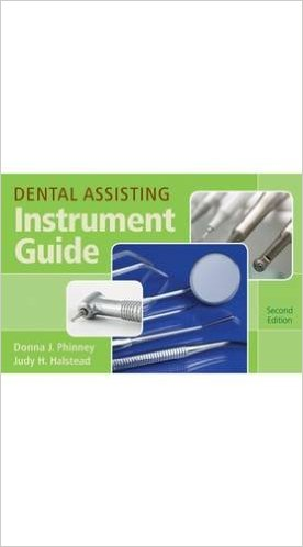 Dental Assisting Instrument Guide 2nd Edition