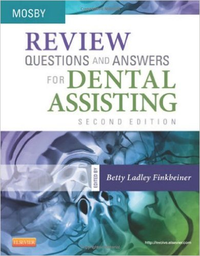 Review Questions and Answers for Dental Assisting, 2e 2nd Edition