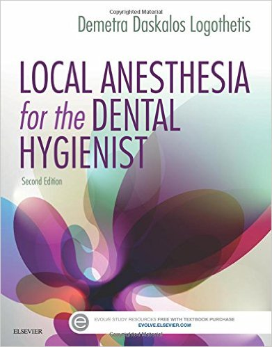 Local Anesthesia for the Dental Hygienist, 2e 2nd Edition