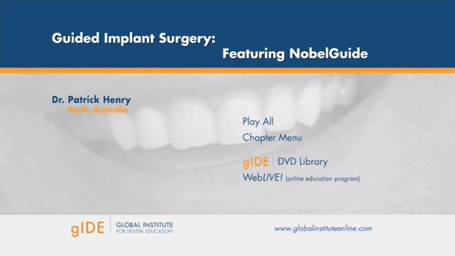 Guided Implant Surgery, Featuring NobelGuide