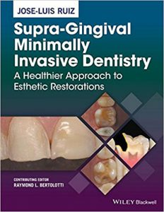 Supra-Gingival Minimally Invasive Dentistry PDF