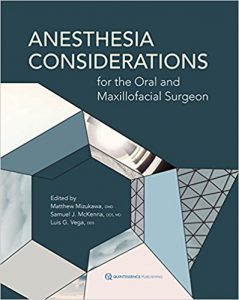 Anesthesia Considerations for the Oral and Maxillofacial Surgeon PDF