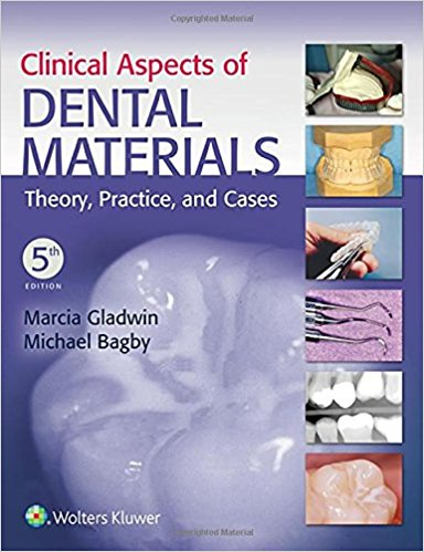 Clinical Aspects of Dental Materials: Theory, Practice, and Cases 5th Edition PDF