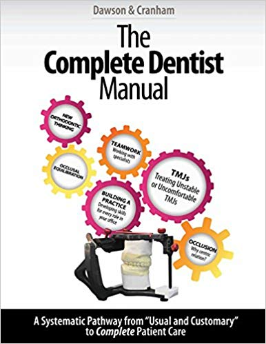 The Complete Dentist Manual: The Essential Guide to Being a Complete Care Dentist 1st Edition PDF