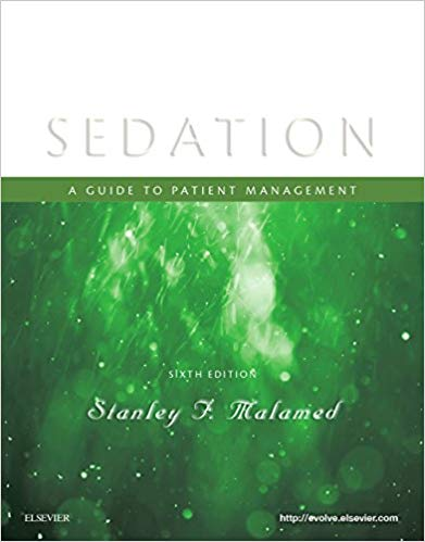 Sedation: A Guide to Patient Management 6th ed. Edition PDF