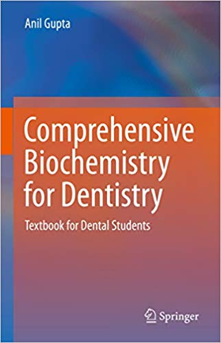 Comprehensive Biochemistry for Dentistry: Textbook for Dental Students 1st ed. 2019 Edition PDF