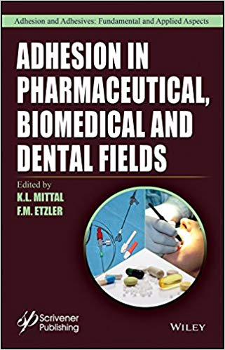 Adhesion in Pharmaceutical, Biomedical, and Dental Fields (Adhesion and Adhesives: Fundamental and Applied Aspects) 1st Edition PDF