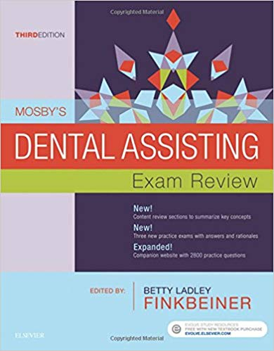 Mosby's Dental Assisting Exam Review (Review Questions and Answers for Dental Assisting) 3rd ed. Edition PDF