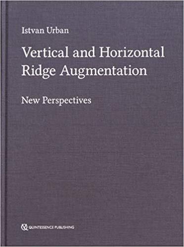 Vertical and Horizontal Ridge Augmentation: New Perspectives 1st Edition PDF