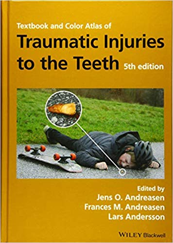Textbook and Color Atlas of Traumatic Injuries to the Teeth 5th Edition PDF