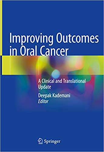 Improving Outcomes in Oral Cancer: A Clinical and Translational Update 1st ed. 2020 Edition PDF