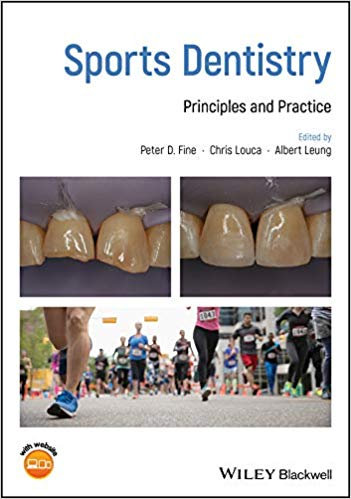 Sports Dentistry: Principles and Practice 1st Edition PDF