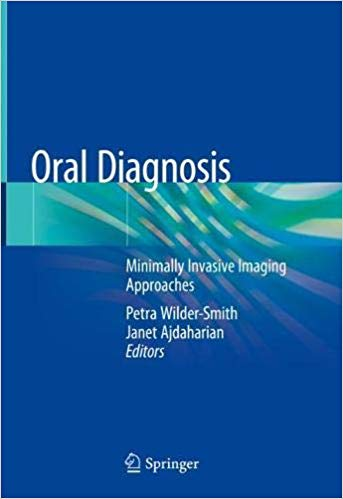 Oral Diagnosis: Minimally Invasive Imaging Approaches 1st ed. 2020 Edition PDF