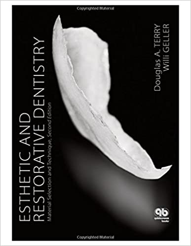 Esthetic and Restorative Dentistry: Material Selection and Technique, Second Edition PDF
