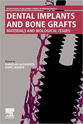 Dental Implants and Bone Grafts: Materials and Biological Issues 1st Edition PDF