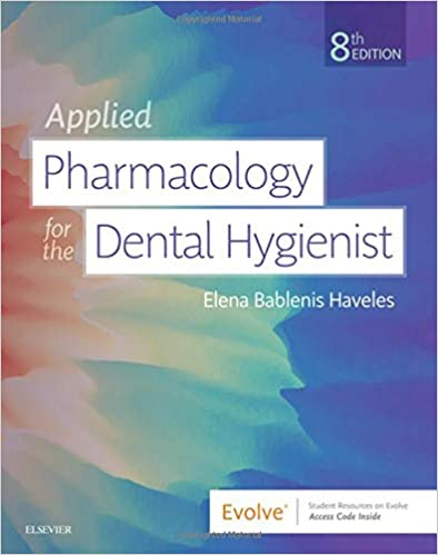 Applied Pharmacology for the Dental Hygienist 8th Edition PDF