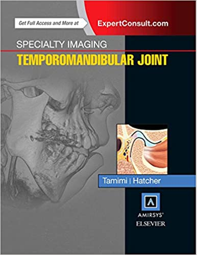 Specialty Imaging: Temporomandibular Joint 1st Edition PDF