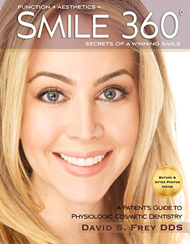 Smile 360°: A Patient's Guide to Cosmetic Dentistry PDF