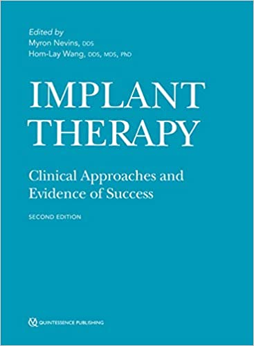Implant Therapy: Clinical Approaches and Evidence of Success 2nd Edition PDF