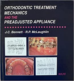 Orthodontic Treatment Mechanics and the Preadjusted Appliance 1st Edition PDF