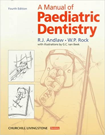 A Manual of Paediatric Dentistry, 4th Edition ​PDF