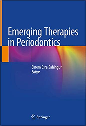 Emerging Therapies in Periodontics 1st ed. 2020 Edition PDF