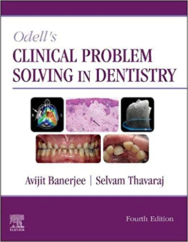 Odell's Clinical Problem Solving in Dentistry 4th Edition PDF