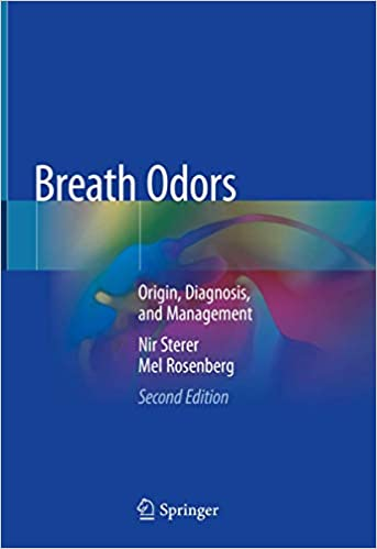 Breath Odors: Origin, Diagnosis, and Management 2nd ed. 2020 Edition PDF