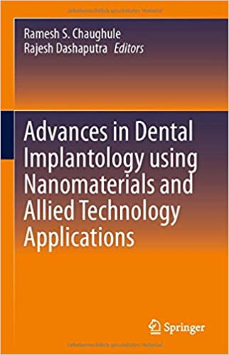 Advances in Dental Implantology using Nanomaterials and Allied Technology Applications 1st ed. 2021 Edition PDF