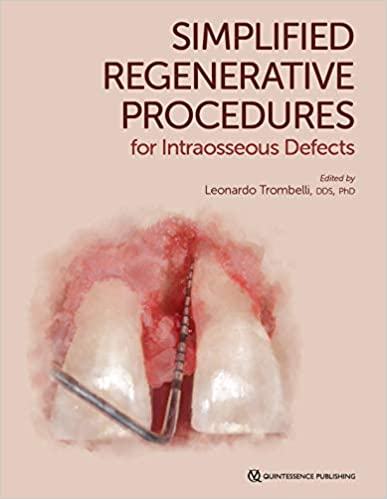 Simplified Regenerative Procedures for Intraosseous Defects 1st Edition PDF