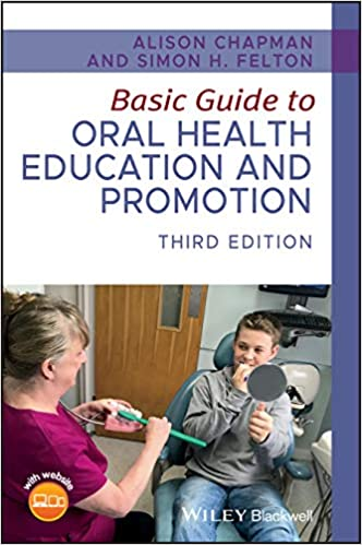 Basic Guide to Oral Health Education and Promotion 3rd Edition PDF