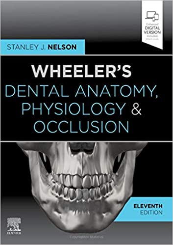 Wheeler's Dental Anatomy, Physiology and Occlusion: Expert Consult 11th Edition PDF